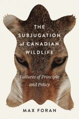 The Subjugation of Canadian Wildlife