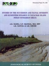 Studies on the Succession and Faunal Diversity and Ecosystem Dynamics in Nayachar Island Indian Sundarban Delta