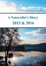 A Naturalist's Diary 2015 & 2016 (Region 2)