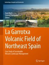 La Garrotxa Volcanic Field of Northeast Spain