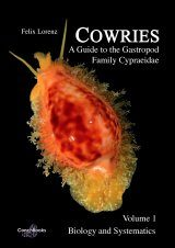 Cowries – A Guide to the Gastropod Family Cypraeidae, Volume 1
