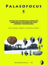 Palaeofocus 5: Revision der Miozänen Molluskenfauna (Hemmoorium) von Werder bei Achim (Nordwest-Niedersachsen) [Revision of the Miocene Mollusc Fauna (Hemmoorian) of Werder near Achim (Northwest Lower Saxony)]