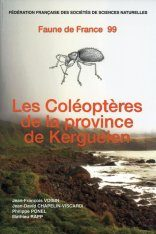 Faune de France, Volume 99: Les Coléoptères de la Province de Kerguelen [The Coleoptera of the Kerguelen Islands]