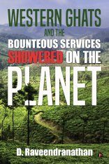 Western Ghats and the Bounteous Services Showered on the Planet