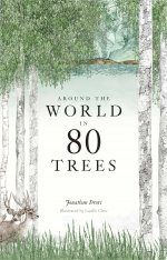 Around the World in 80 Trees