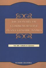 Dictionary of Commemorative Plant Generic Names, Volume 19: Labatia to Lejeunea