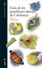 Guia de les Papallones Diürnes de Catalunya [Guide to the Diurnal Butterflies of Catalonia]