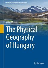 The Physical Geography of Hungary