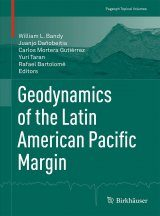 Geodynamics of the Latin American Pacific Margin