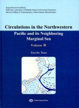 Circulations in the Northwestern Pacific and its Neighboring Marginal Sea, Volume 3