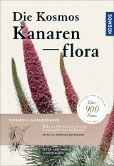 Die Kosmos Kanarenflora [The Kosmos Canary Islands Flora]