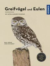 Greifvögel und Eulen: Die Arten Nordwesteuropas [Birds of Prey and Owls: The Species of Northwestern Europe]