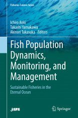 Fish Population Dynamics, Monitoring, and Management