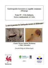 Gastéropodes Terrestres à Coquille Communs d'Europe, Tome 4: Côte Dalmate, Grèce Continentale et Crète [Common Terrestrial Snails of Europe, Volume 4: Dalmatian Coast, Mainland Greece and Crete]