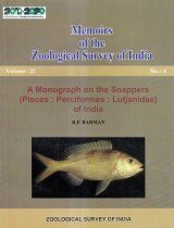 A Monograph on the Snappers (Pisces: Perciformes: Lutjanidae) of India