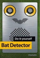 Do-It-Yourself Bat Detector Kit