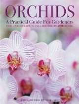 Orchids - A Practical Guide for Gardeners