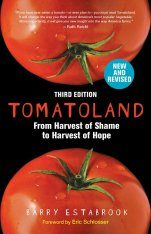 Tomatoland: From Harvest of Shame to Harvest of Hope