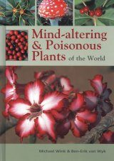 Mind-Altering & Poisonous Plants of the World