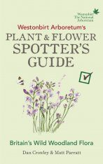 Westonbirt Arboretum's Plant and Flower Spotter's Guide