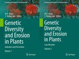 Genetic Diversity and Erosion in Plants (2-Volume Set)