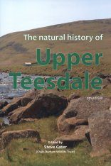 The Natural History of Upper Teesdale