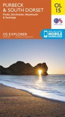 OS Explorer Map OL15: Purbeck & South Dorset - Poole, Dorchester, Weymouth & Swanage