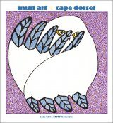 Inuit Art Cape Dorset: 2019 Wall Calendar