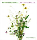 Barry Rosenthal's Photobotanicus: 2019 Wall Calendar