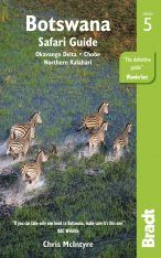 Bradt Safari Guide: Botswana
