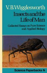 Insects and the Life of Man