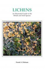Lichens: An Illustrated Guide to the British and Irish Species