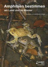 Amphibien Bestimmen am Land und im Wasser [Identifying Amphibians on Land and in Water]