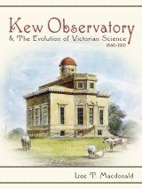 Kew Observatory & the Evolution of Victorian Science, 1840-1910