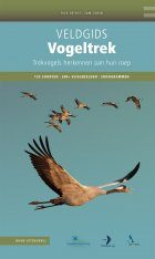 Veldgids Vogeltrek: Trekvogels Herkennen aan Hun Roep [Field Guide to Bird Migration: Recognising Migratory Birds by Their Calls]