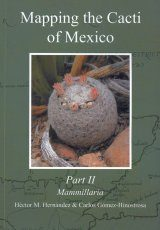 Mapping the Cacti of Mexico, Volume 2: Mammillaria