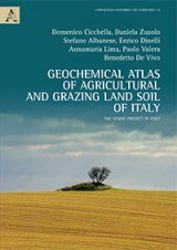Geochemical Atlas of Agricultural and Grazing Land Soil of Italy