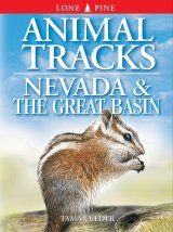 Animal Tracks of Nevada and the Great Basin