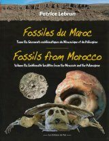 Fossils from Morocco, Volume 2a: Emblematic Localities from the Mesozoic and the Palaeogene / Fossiles du Maroc, Volume 2a: Gisements Emblématiques du Mésozoïque et du Palélogène