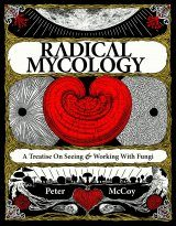 Radical Mycology