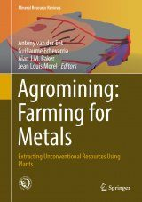 Agromining: Farming for Metals