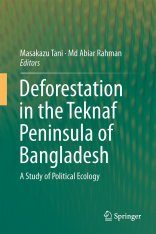 Deforestation in the Teknaf Peninsula of Bangladesh