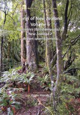 The Fungi of New Zealand, Volume 6: Agaricales of New Zealand 2