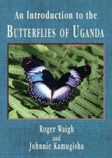 An Introduction to the Butterflies of Uganda