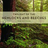 Twilight of the Hemlocks and Beeches