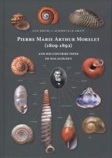 Pierre Marie Arthur Morelet (1809-1892) and His Contributions to Malacology