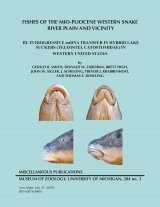 Fishes of the Mio-Pliocene Western Snake River Plain and Vicinity, Volume 3