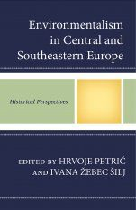 Environmentalism in Central and Southeastern Europe