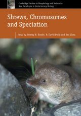 Shrews, Chromosomes and Speciation