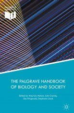 The Palgrave Handbook of Biology and Society